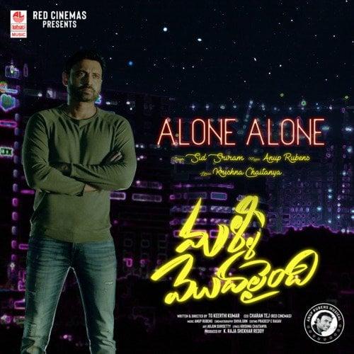 Alone Lyrics Malli Modalaindi Sid Sriram
