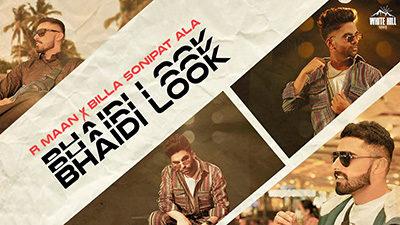 Bhaidi Look Lyrics — Billa Sonipat Ala | R Maan