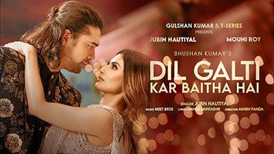 Dil-Galti-Kar-Baitha-Hai-Lyrics-English-Jubin-Nautiyal
