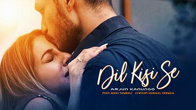 Dil-Kisi-Se-Lyrics-Arjun-Kanungo