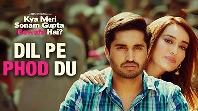 Dil-Pe-Phod-Du-Lyrics-Kya-Meri-Sonam-Gupta-Bewafa-Hai