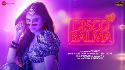 Disco Balma Lyrics — Asees Kaur | Mellow D