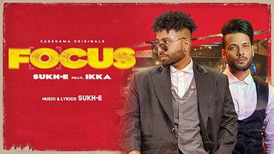 Focus Lyrics — Ikka | Sukh-e Muzical Doctorz