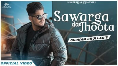 Sawarga Da Jhoota Lyrics — Gurnam Bhullar