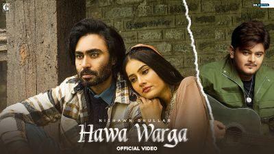 Hawa Warga Lyrics — Nishawn Bhullar