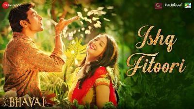 Ishq Fitoori Lyrics — Bhavai | Mohit Chauhan