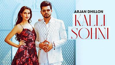 Kalli-Sohni-Lyrics-Arjan-Dhillon