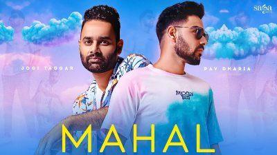 Mahal Lyrics — Jogi Taggar | Pav Dharia