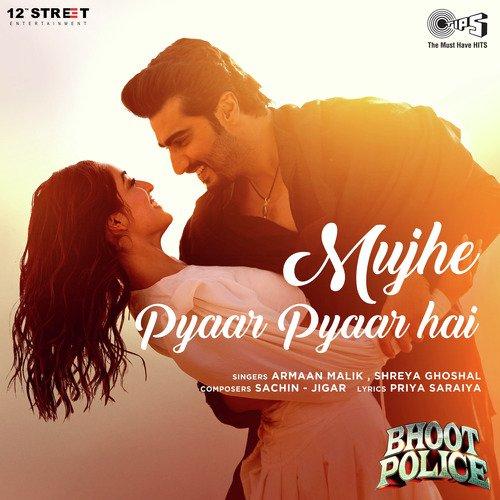 Mujhe Pyaar Pyaar Hai Bhoot Police Lyrics