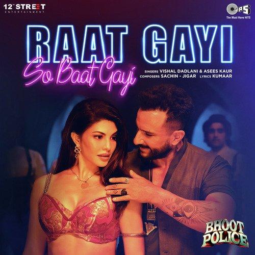 Raat Gayi So Baat Gayi Lyrics Bhoot Police Asees Kaur Vishal Dadlani