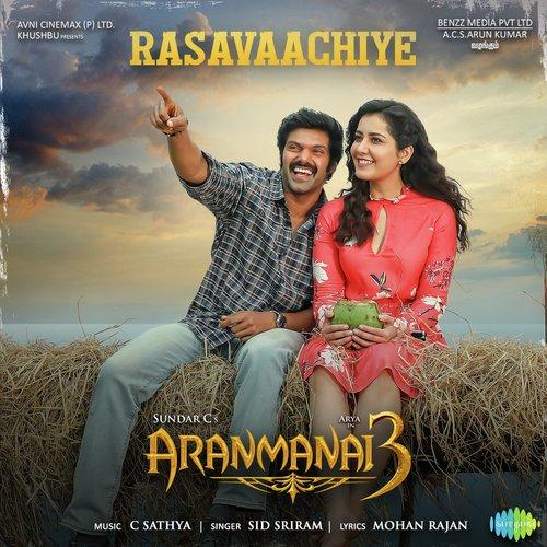 Rasavaachiye Lyrics Aranmanai 3 Sid Sriram