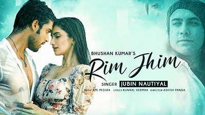 Rim Jhim Lyrics — Jubin Nautiyal | रिम झिम