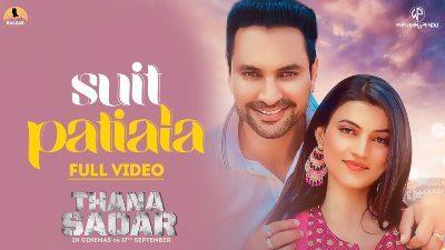 Suit Patiala Lyrics — Thana Sadar | Emanat Preet Kaur | Gurnam Bhullar