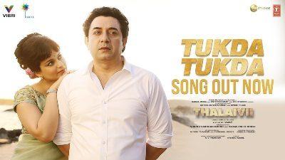 Tukda Tukda Lyrics — THALAIVII | G.v Prakash Kumar