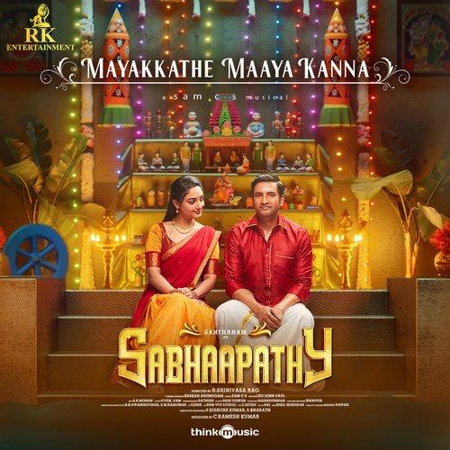 Mayakkathe Maaya Kanna Sabhaapathy lyrics