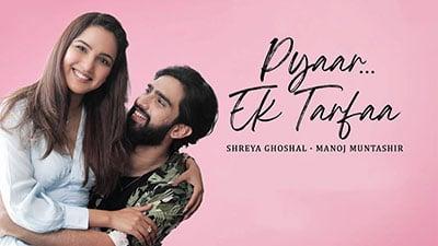 Pyar-Ek-Tarfa-Lyrics-Translation-Amaal-Mallik-Shreya-Ghoshal